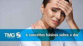 tmg-6-conceitos-básicos-sobre-a-dor