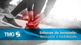 tmg-entorses-tornozelo-restaurar-mobilidade